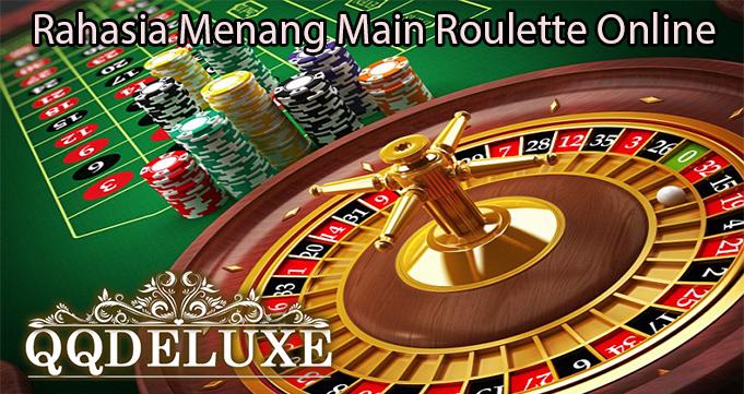 Rahasia Menang Main Roulette Online